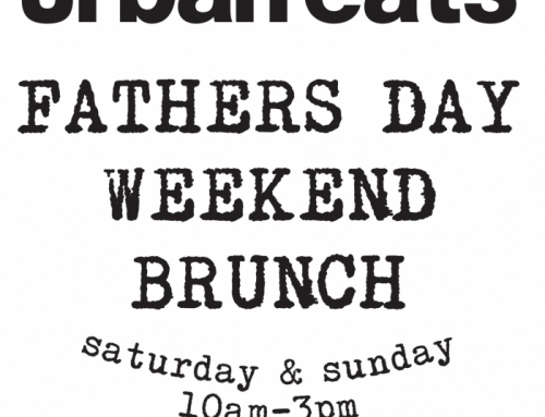Join us for Father's Day Weekend brunch